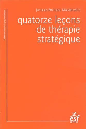 9782710126317: 14 leçons de thérapie stratégique