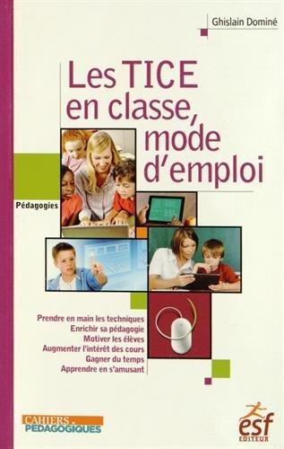 9782710126454: Les TICE à l'école, mode d'emploi