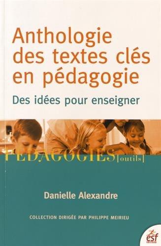 9782710127321: Anthologie des textes clés en pédagogie : Des idées pour enseigner