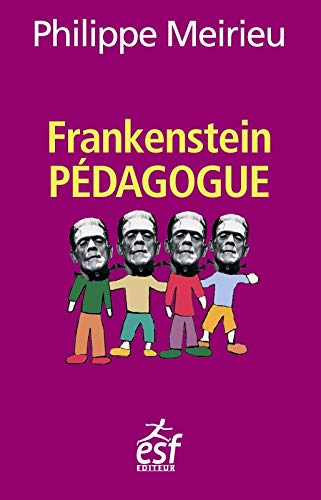 9782710130697: Frankenstein pédagogue