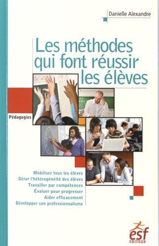9782710130703: Les méthodes qui font réussir les élèves