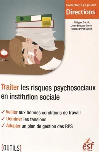 TRAITER LES RISQUES PSYCHOSOCIAUX EN INSTITUTION SOCIALE: COLLECTIF