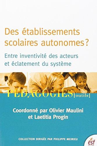 Les écoles autonomes: Olivier Maulini