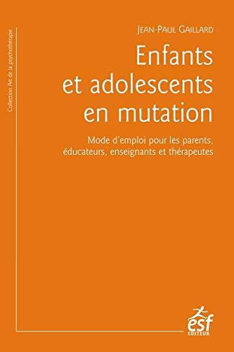 9782710131205: Enfants et adolescents en mutation