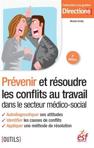 9782710131250: Prévenir et résoudre les conflits au travail dans le secteur médico-social