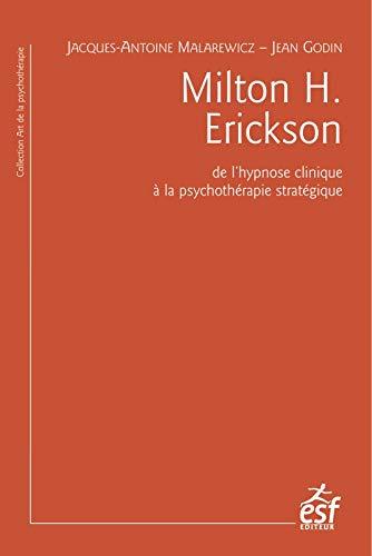 MILTON H. ERICKSON: MALAREWICZ JACQUES-ANTOINE
