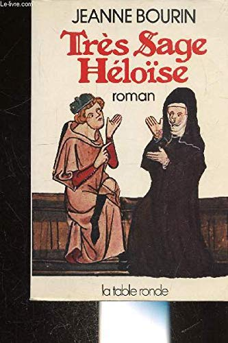 Tres sage Heloise: Roman (French Edition): Bourin, Jeanne
