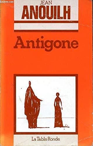 Antigone (French Language Edition): Jean Anouilh