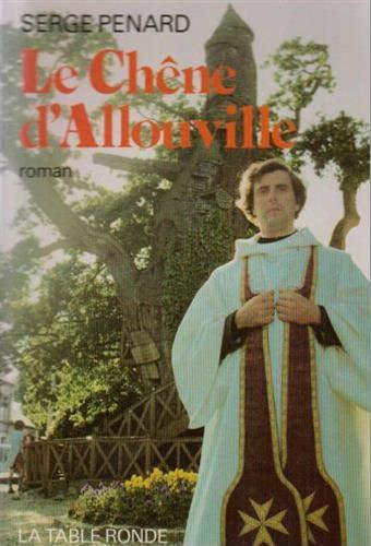 9782710300311: Le chêne d'Allouville (Profils)
