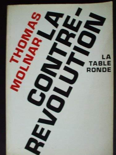9782710300779: La contre révolution