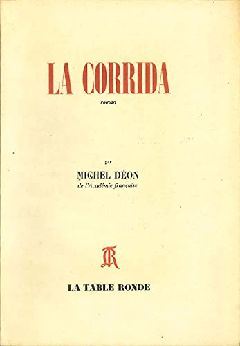 9782710300861: La Corrida