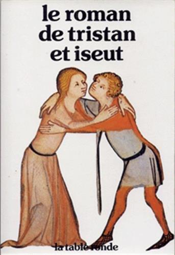 Roman de Tristan et Iseut (French Edition)