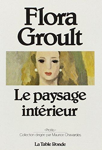Le paysage interieur (Profils) (French Edition): Groult, Flora
