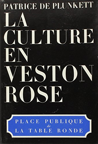 9782710301233: La culture en veston rose (Collection Place publique) (French Edition)