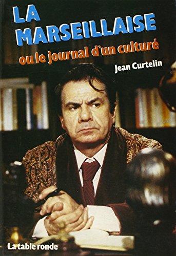 9782710301288: La Marseillaise, ou, Le journal d'un culturé