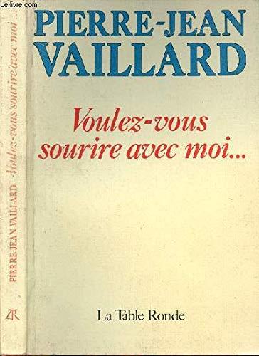 9782710301462: Voulez-vous sourire avec moi-- (French Edition)