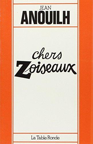 9782710301738: Chers zoiseaux