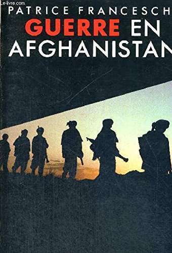 9782710302025: Guerre en Afghanistan: 27 avril 1978-31 mai 1984 : essai (French Edition)