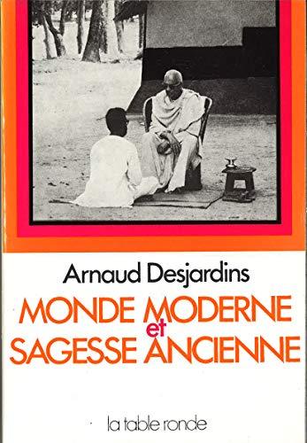 9782710302445: Monde moderne et sagesse ancienne