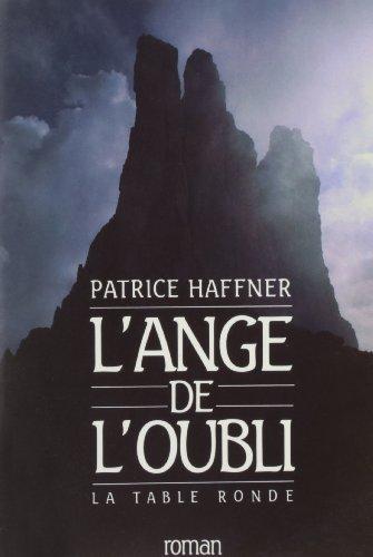 9782710303299: L'ange de l'oubli: Roman (French Edition)