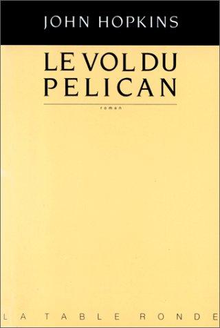 VOL DU PELICAN (LE): HOPKINS JOHN