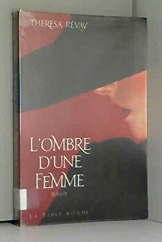 9782710303541: L'ombre d'une femme: Roman (French Edition)