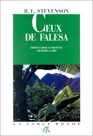 Ceux de Falesa - Robert Louis Stevenson, Michel Le Bris et Éric Deschodt