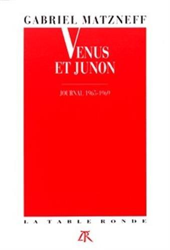 9782710305200: Vénus et Junon: Journal 1965-1969 (Vermillon)