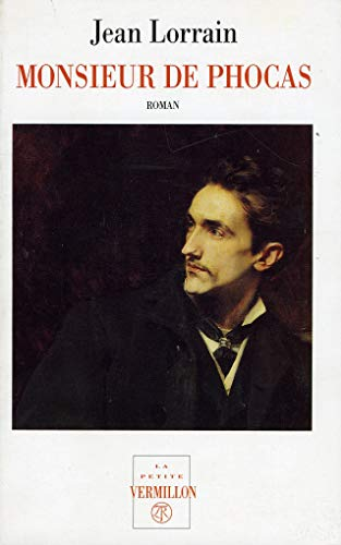 Monsieur De Phocas: Roman: Jean Lorrain
