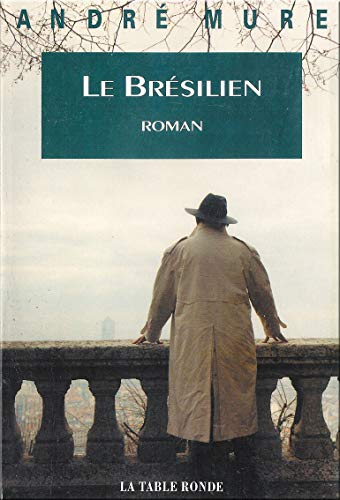 9782710305446: Le Bresilien (French Edition)