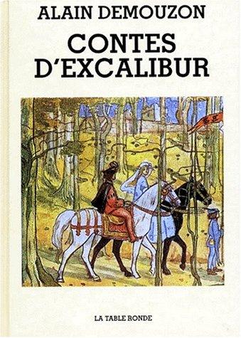 9782710305958: Contes d'Excalibur