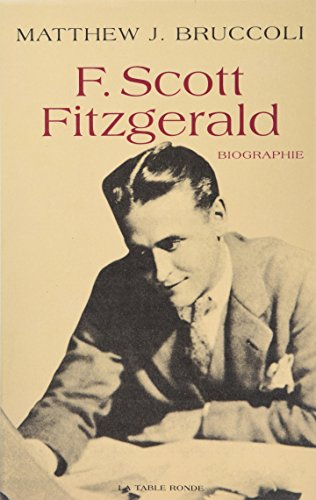 9782710306146: Francis Scott Fitzgerald : une certaine grandeur épique