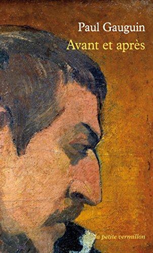 Avant et après (La petite Vermillon): Paul Gauguin