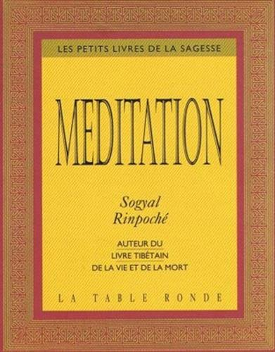Méditation (2710306522) by Sogyal Rinpoché