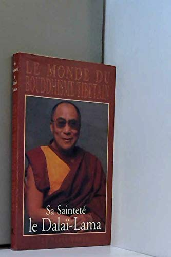 Le Monde du bouddhisme tibétain (2710307138) by dalaï-lama XIV Tenzin Gyatso; Thupten Jinpa