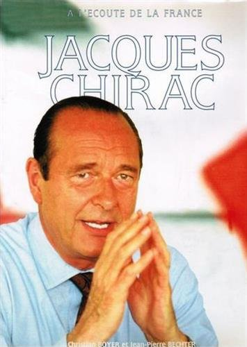 9782710307143: Jacques Chirac : A l'�coute de la France