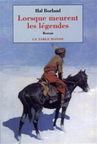 Lorsque ment les légendes (2710307340) by Hal Borland