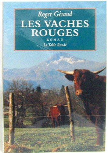 Les vaches rouges: Roger Géraud