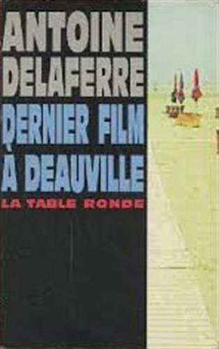 Dernier film à Deauville: Antoine Delaferre