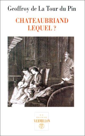 CHATEAUBRIAND LEQUEL 85: LA TOUR DU PIN PATRICE DE