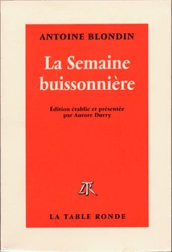 La semaine buissonnière: Blondin, Antoine; Durry, Aurore
