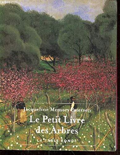 9782710308942: Le Petit Livre des Arbres