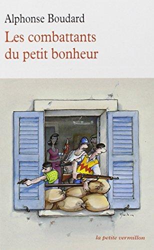 9782710309000: Les combattants du petit bonheur (La petite Vermillon)