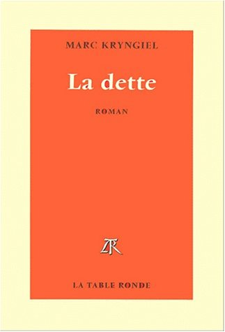 9782710309444: La dette (French Edition)