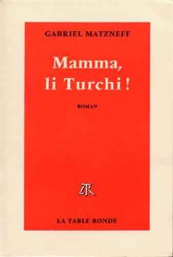9782710309840: Mamma, li Turchi: Roman (French Edition)