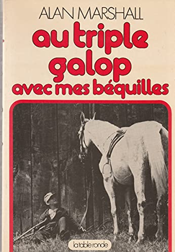 Au tripl galop avec mes (French Edition) (271031066X) by A. Marshall
