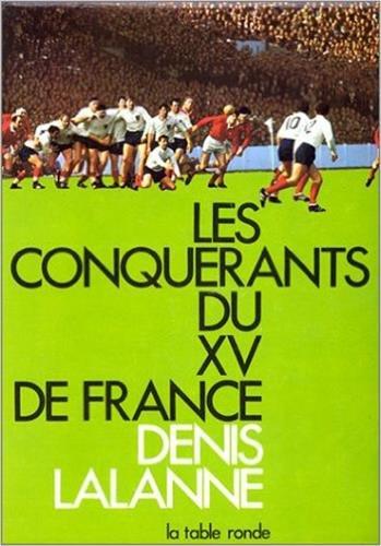 9782710311768: Les Conquérants du XV de France
