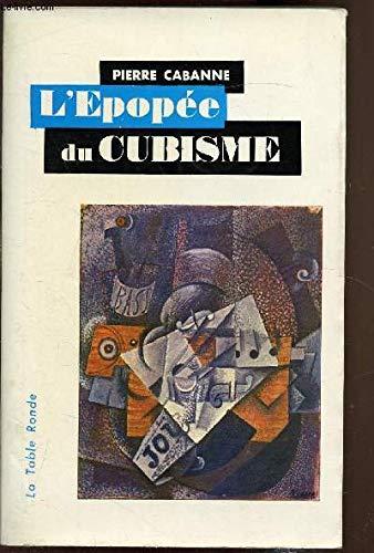 L'épopée du cubisme.: CABANNE (Pierre)