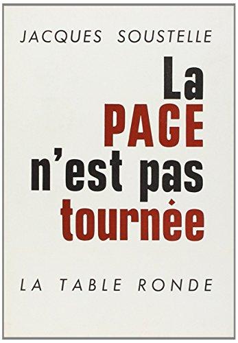La page n'est pas tournee (2710315270) by Jacques Soustelle
