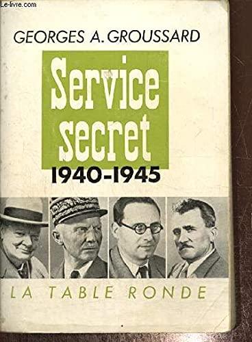 9782710316541: Service secret : 1940 - 1945